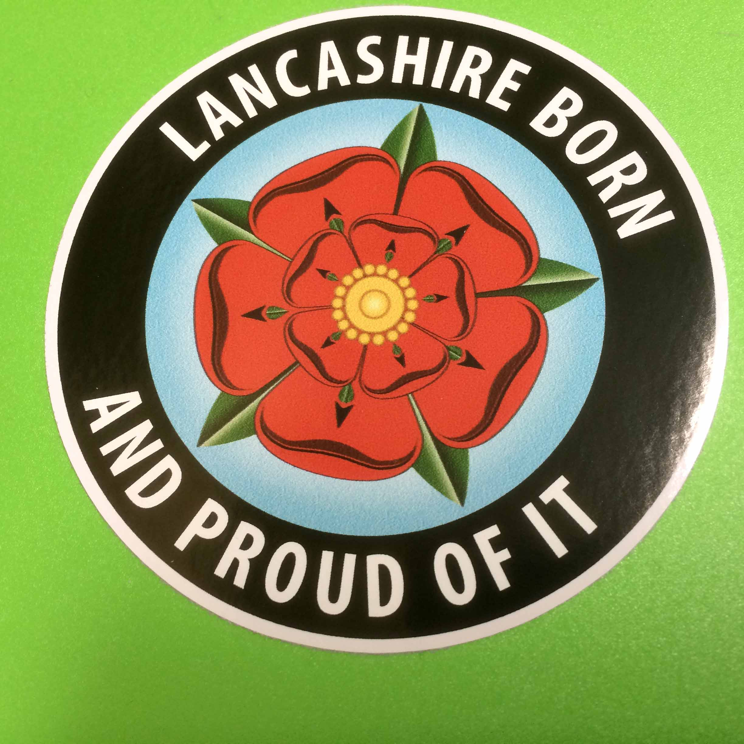 LANCASHIRE BORN & PROUD STICKER, with the red rose of Lancashire